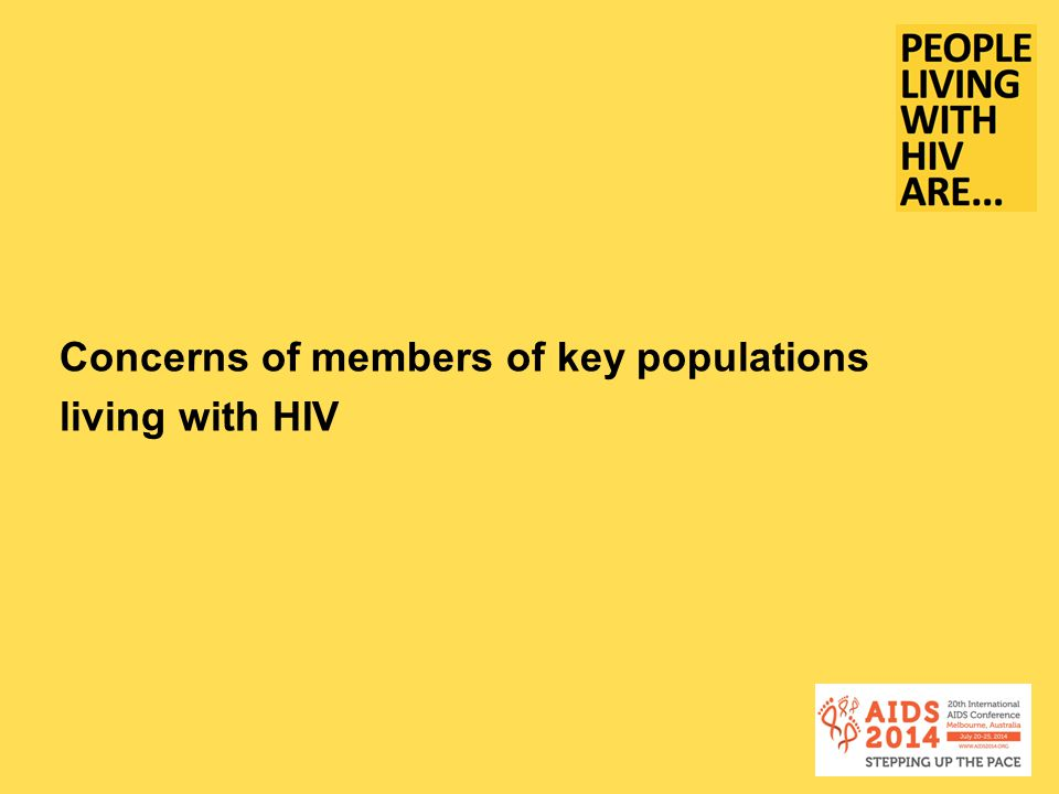 Concerns of members of key populations living with HIV