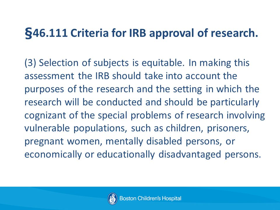 § Criteria for IRB approval of research. (3) Selection of subjects is equitable.