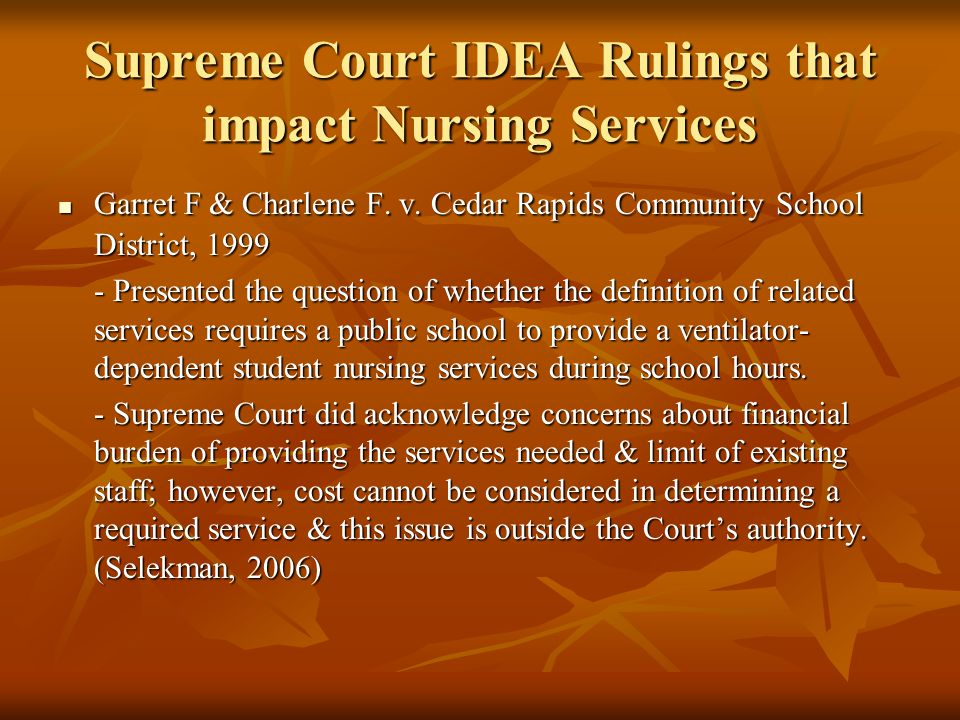 Supreme Court IDEA Rulings that impact Nursing Services Garret F & Charlene F.