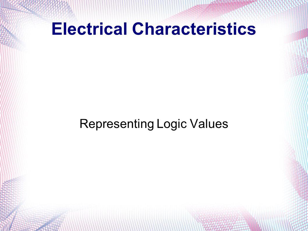 Ece 331 Digital System Design Electrical Characteristics Of Logic Gates Circuit 3 Representing Values