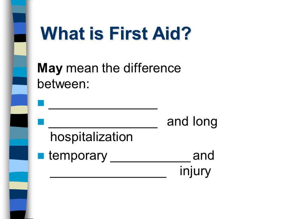 What is First Aid.