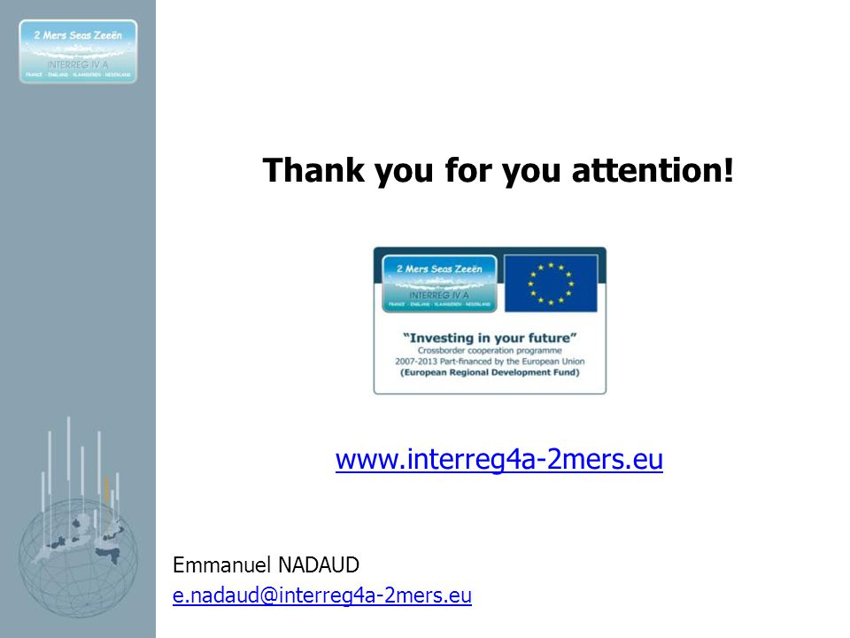Thank you for you attention!   Emmanuel NADAUD