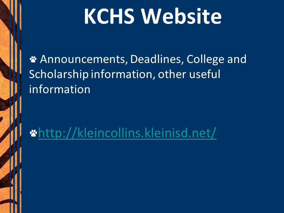 KCHS Website Announcements, Deadlines, College and Scholarship information, other useful information