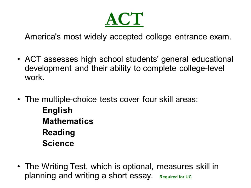 America s most widely accepted college entrance exam.