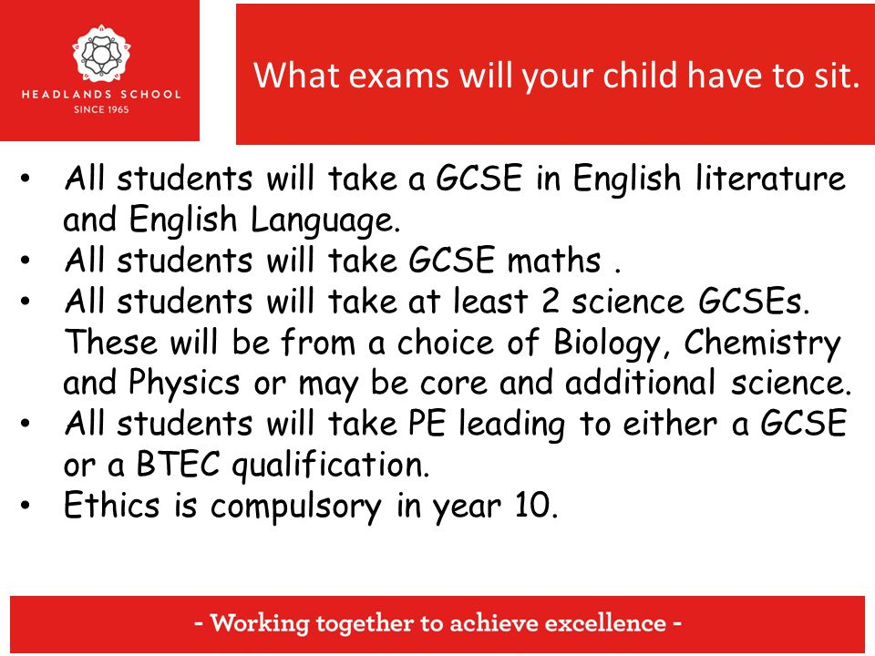 What exams will your child have to sit.