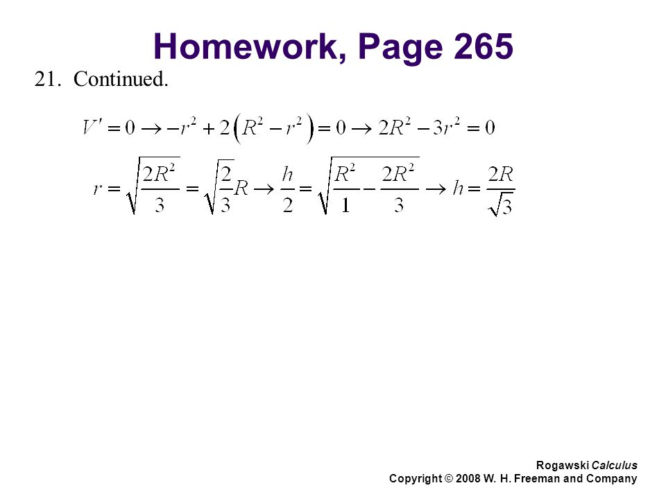 Homework, Page 265 Rogawski Calculus Copyright © 2008 W. H. Freeman and Company 21. Continued.