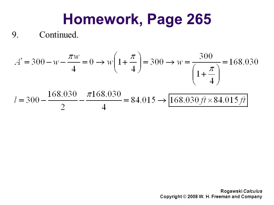 Homework, Page Continued. Rogawski Calculus Copyright © 2008 W. H. Freeman and Company