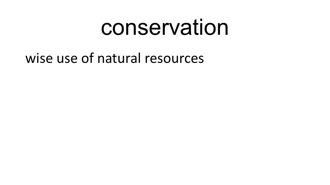 conservation wise use of natural resources