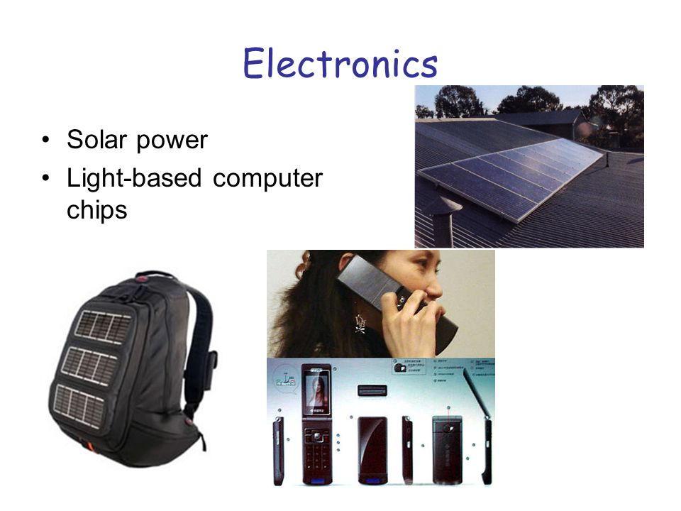 Electronics Solar power Light-based computer chips