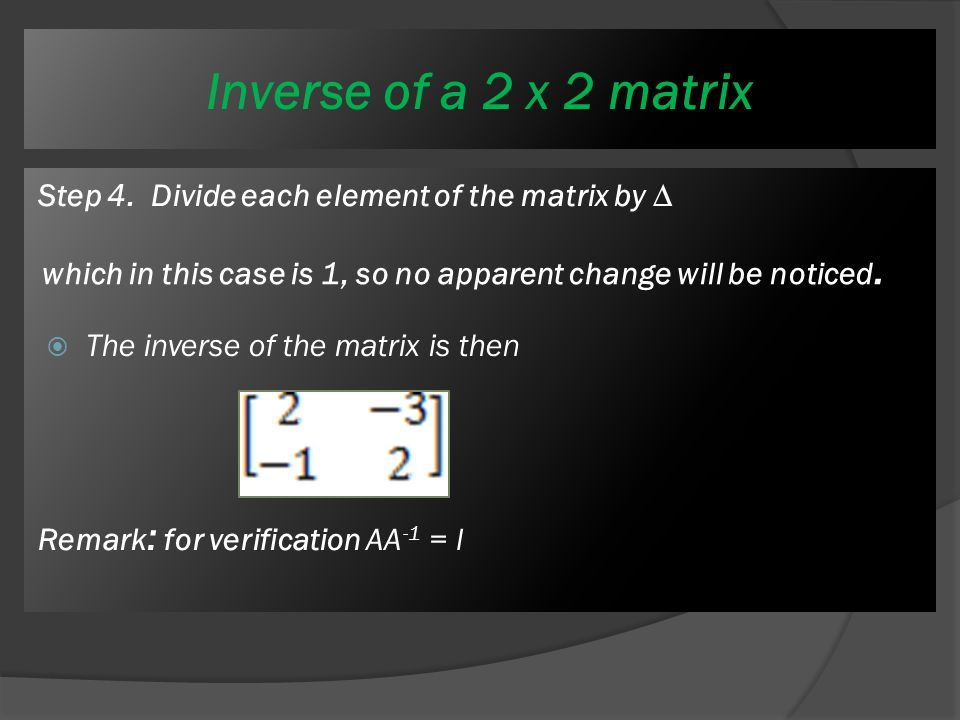 Inverse of a 2 x 2 matrix  Step 2.