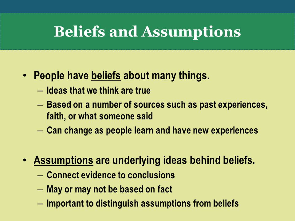 People have beliefs about many things.