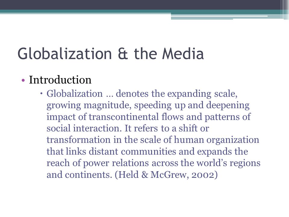 globalization of media and its impact