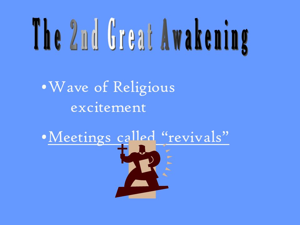 Wave of Religious excitement Meetings called revivals