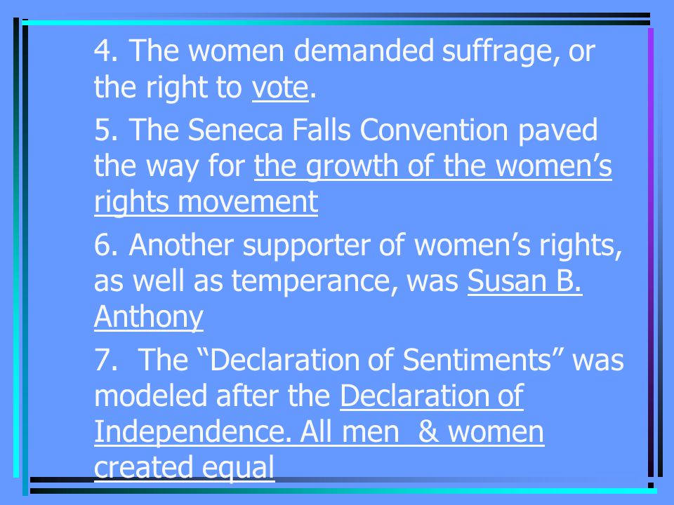 4. The women demanded suffrage, or the right to vote.
