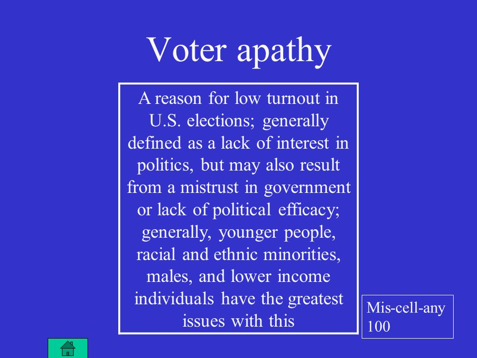 Voter apathy A reason for low turnout in U.S.