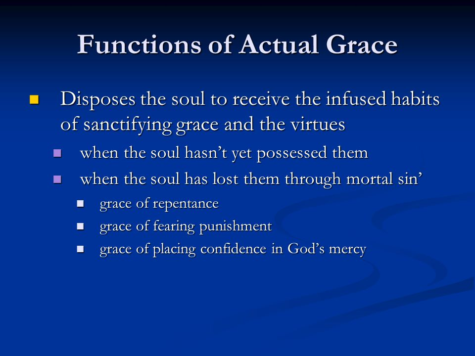 A Review Of Actual Grace Definition Those Graces Which Dispose Or