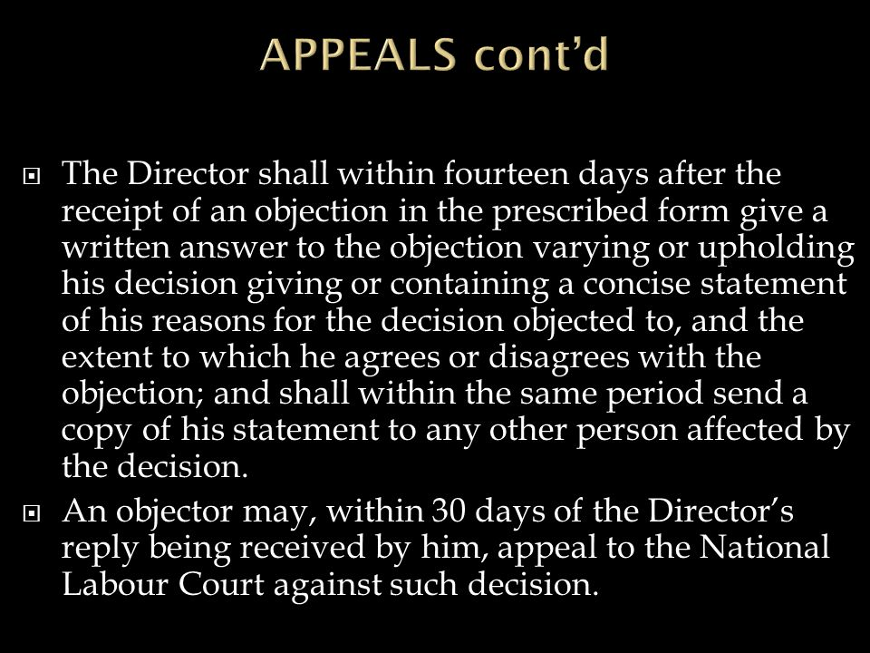  The Director shall within fourteen days after the receipt of an objection in the prescribed form give a written answer to the objection varying or upholding his decision giving or containing a concise statement of his reasons for the decision objected to, and the extent to which he agrees or disagrees with the objection; and shall within the same period send a copy of his statement to any other person affected by the decision.