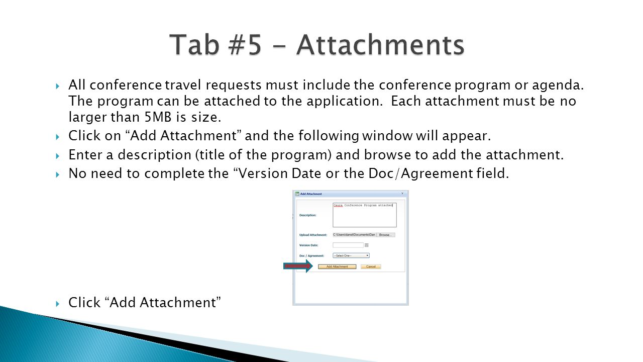  All conference travel requests must include the conference program or agenda.