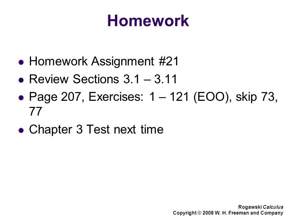 Homework Homework Assignment #21 Review Sections 3 1 – 3 11