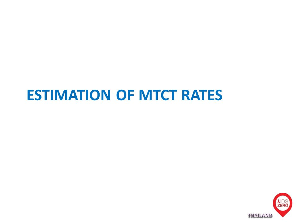 ESTIMATION OF MTCT RATES