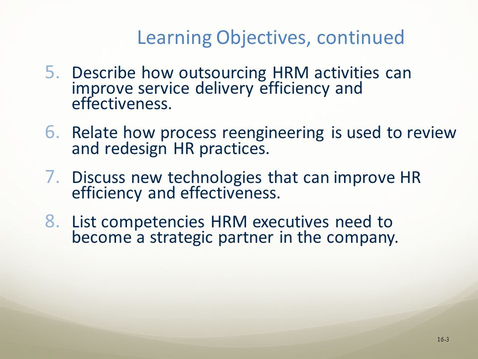 Learning Objectives, continued 5.