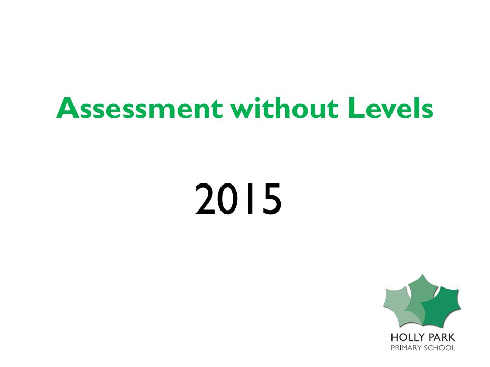Assessment without Levels 2015