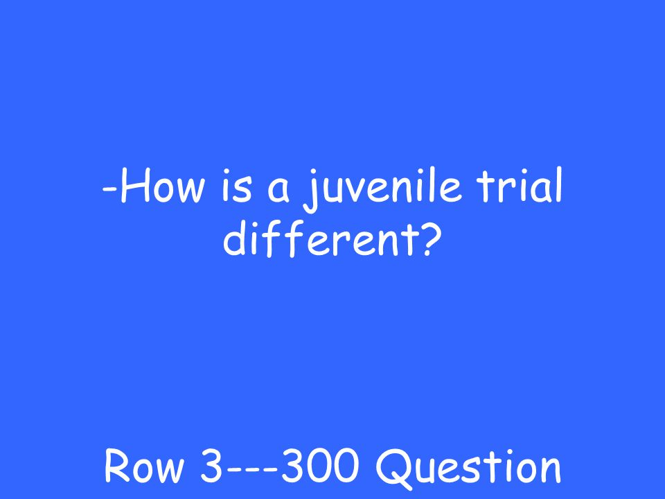 -juvenile Row Answer