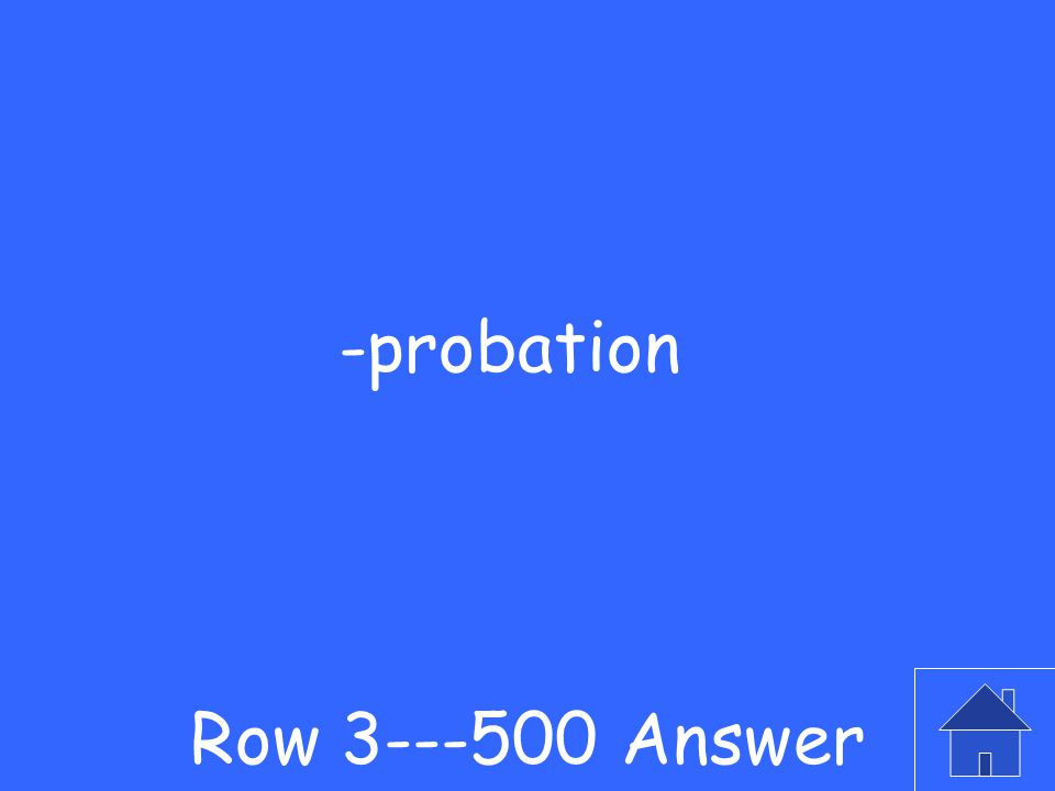 -What is probably the most common sentence in a juvenile case Row Question