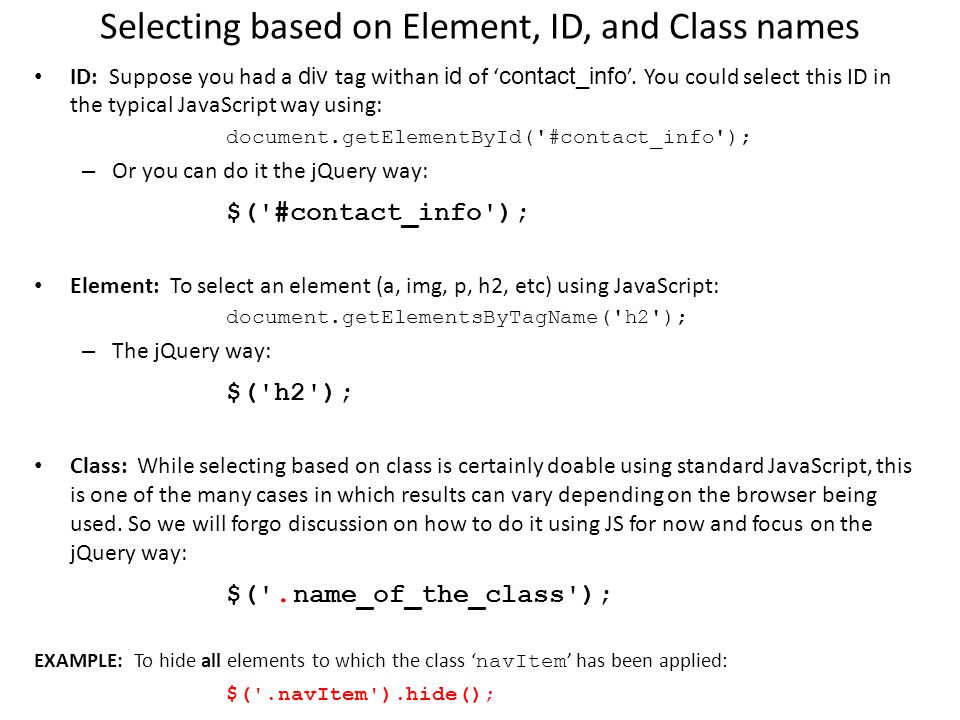 JQuery: Fun 'n Games with Selectors  Learning Objectives By