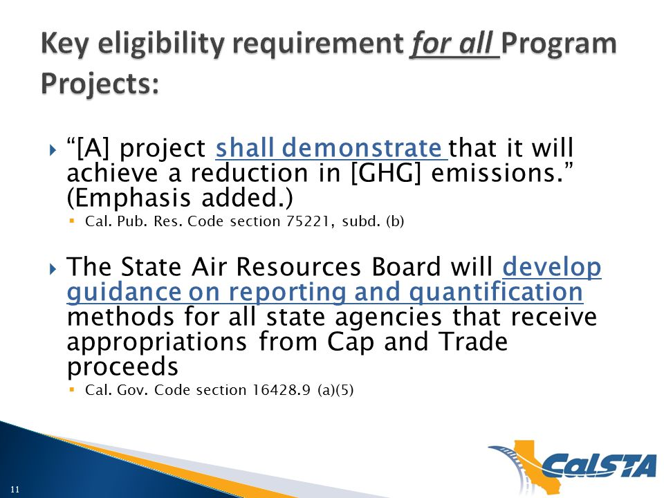  [A] project shall demonstrate that it will achieve a reduction in [GHG] emissions. (Emphasis added.)  Cal.