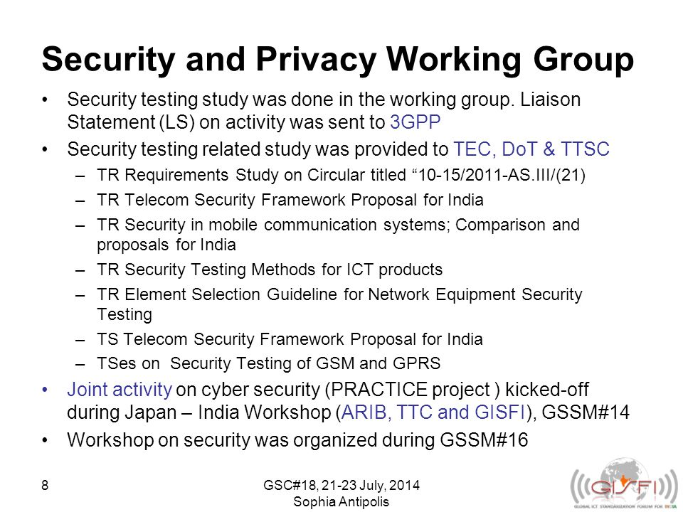 Security and Privacy Working Group Security testing study was done in the working group.