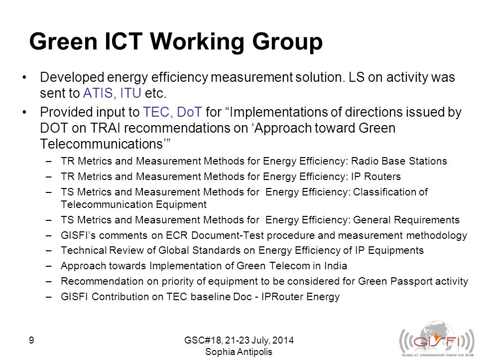 Green ICT Working Group Developed energy efficiency measurement solution.