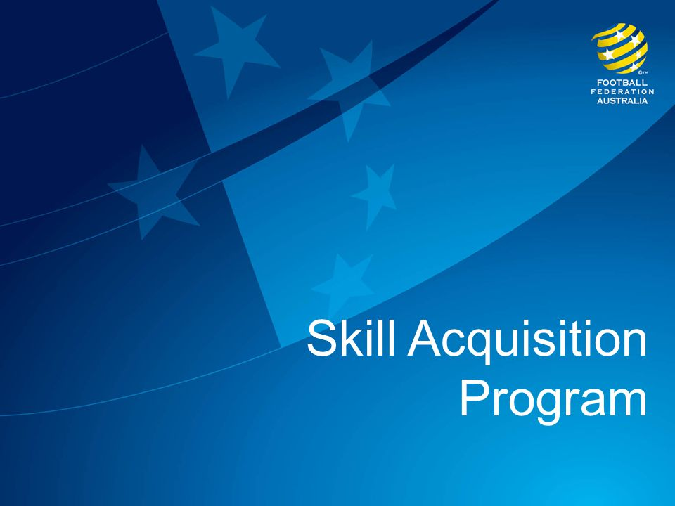 Skill Acquisition Program