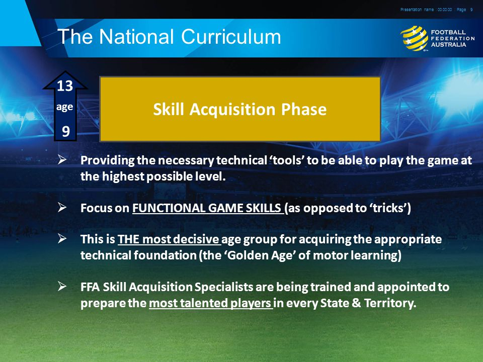 The National Curriculum  Providing the necessary technical 'tools' to be able to play the game at the highest possible level.
