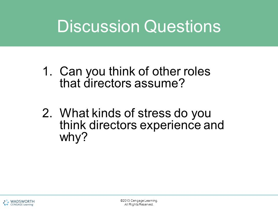 1.Can you think of other roles that directors assume.