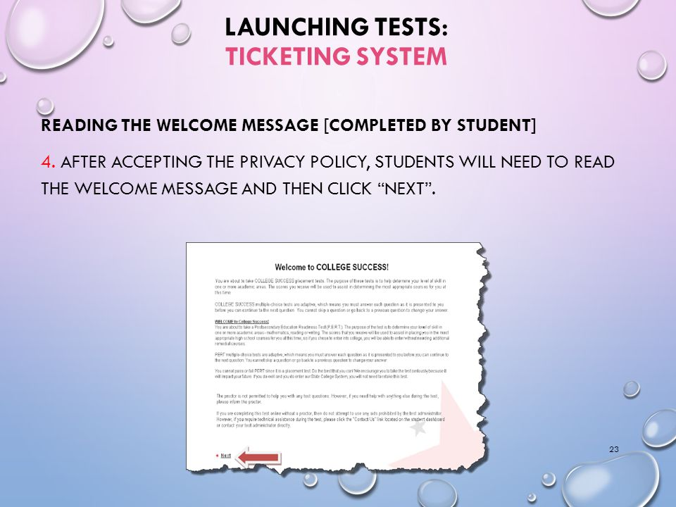 LAUNCHING TESTS: TICKETING SYSTEM READING THE WELCOME MESSAGE [COMPLETED BY STUDENT] 4.
