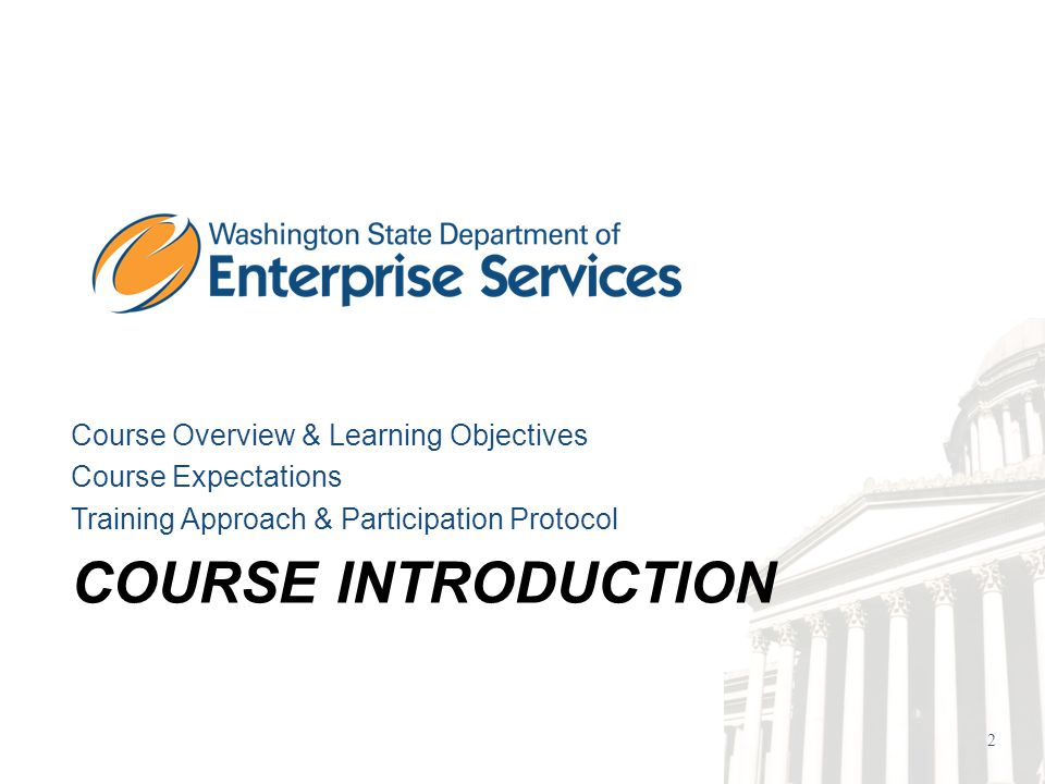 2 COURSE INTRODUCTION Course Overview & Learning Objectives Course Expectations Training Approach & Participation Protocol
