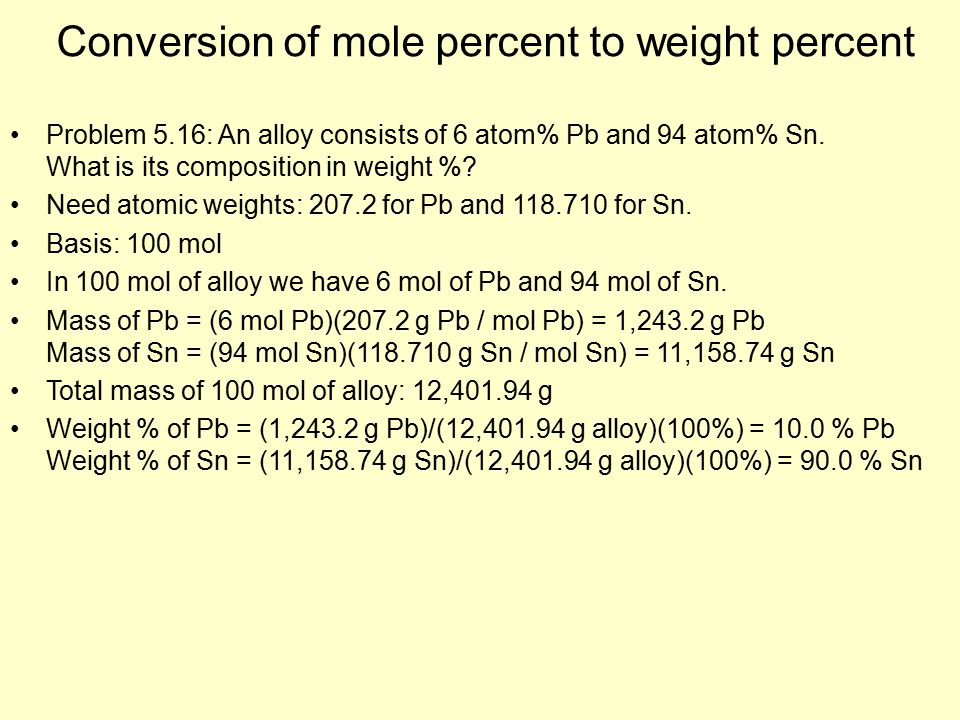 Conversion Of Mole Percent To Weight Percent Problem 5.16: An Alloy  Consists Of 6 Atom