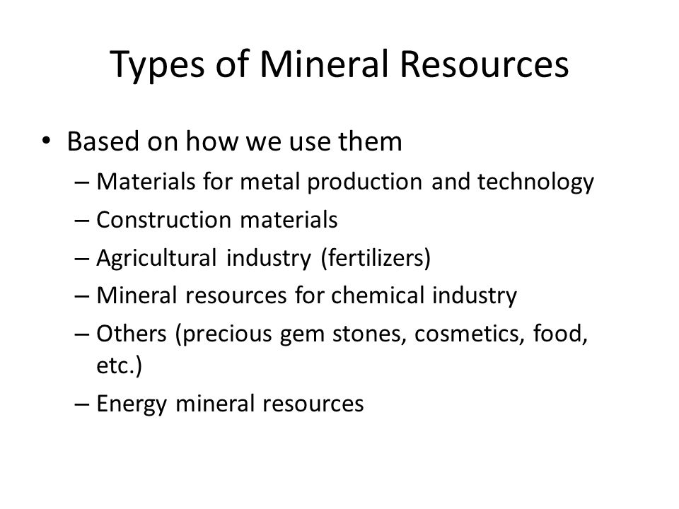 Mineral and Rock Resources  Mineral Resources Backbone of