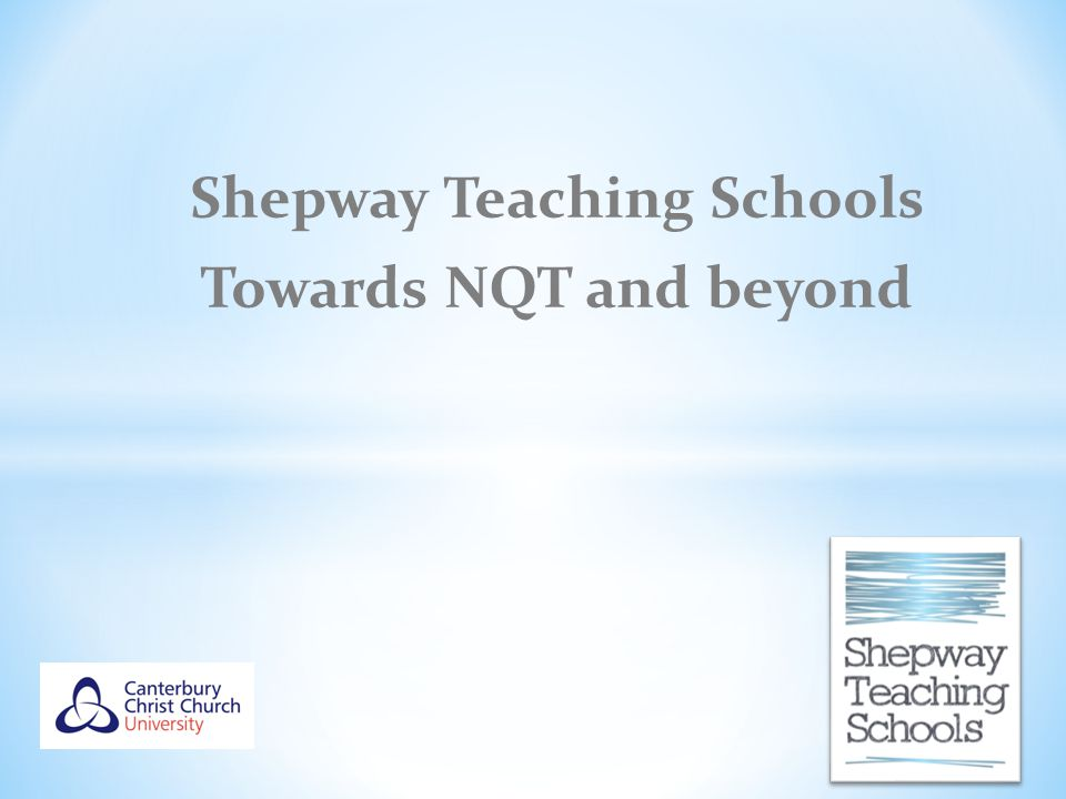 Shepway Teaching Schools Towards NQT and beyond