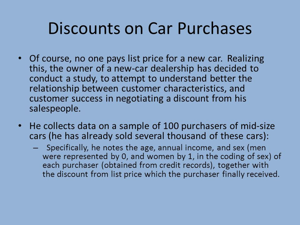 """Regression Analysis: How to DO It Example: The """"car discount"""