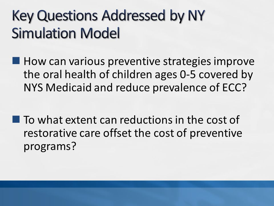 How can various preventive strategies improve the oral health of children ages 0-5 covered by NYS Medicaid and reduce prevalence of ECC.