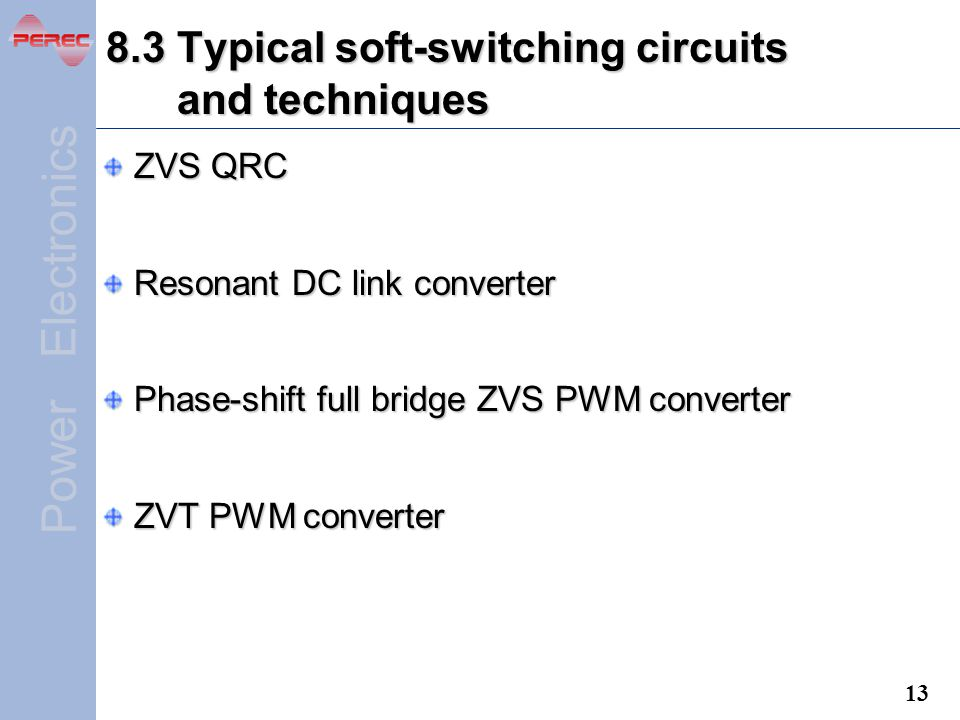 Power Electronics Chapter 8 Soft-Switching Techniques  - ppt