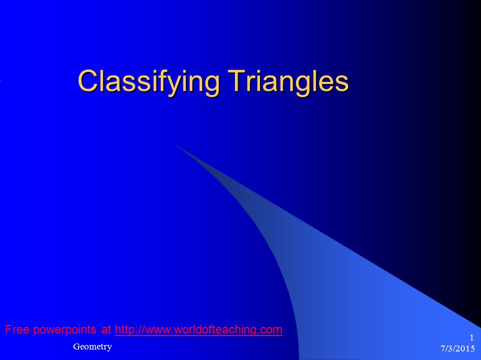 7 3 2015 geometry 1 classifying triangles free powerpoints at ppt