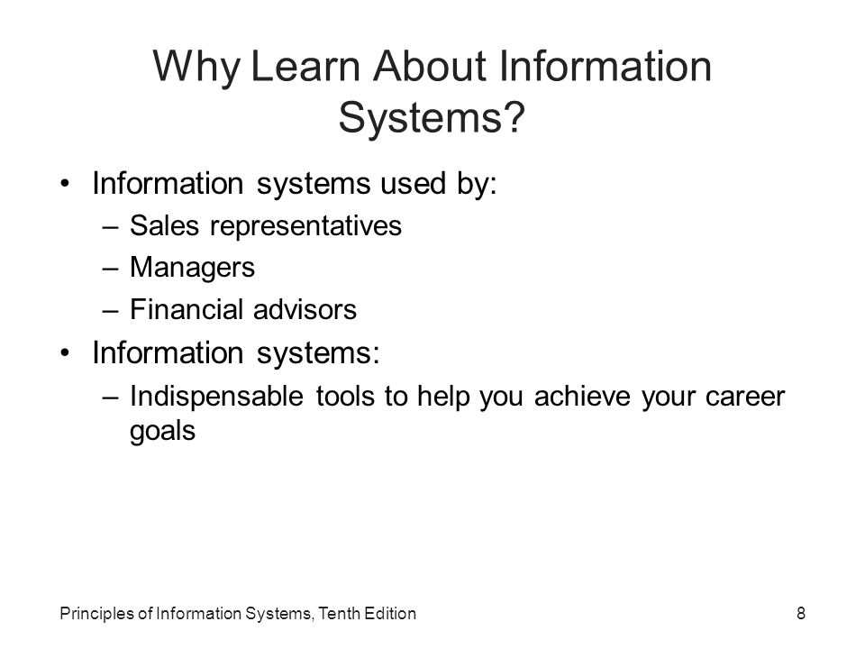 Why Learn About Information Systems.