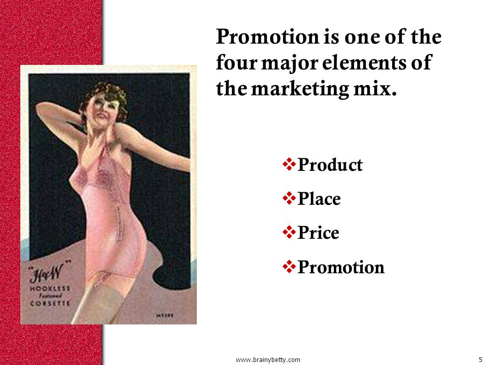 Promotion is one of the four major elements of the marketing mix.