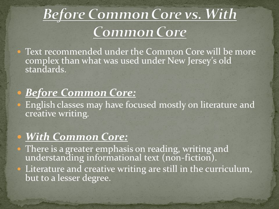 Text recommended under the Common Core will be more complex than what was used under New Jersey's old standards.