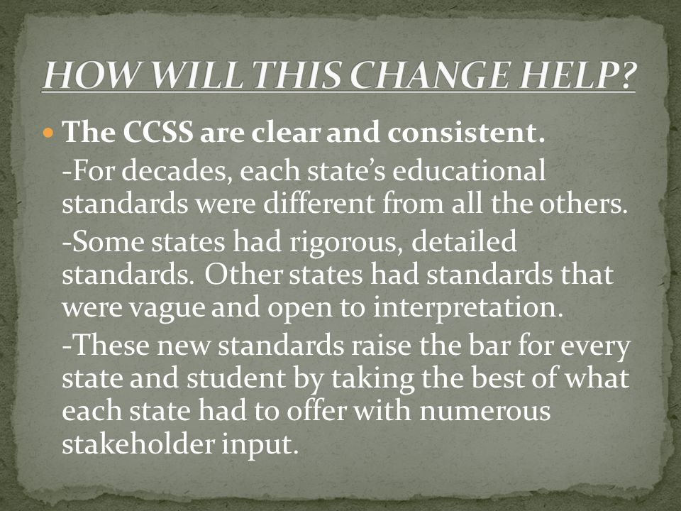 The CCSS are clear and consistent.