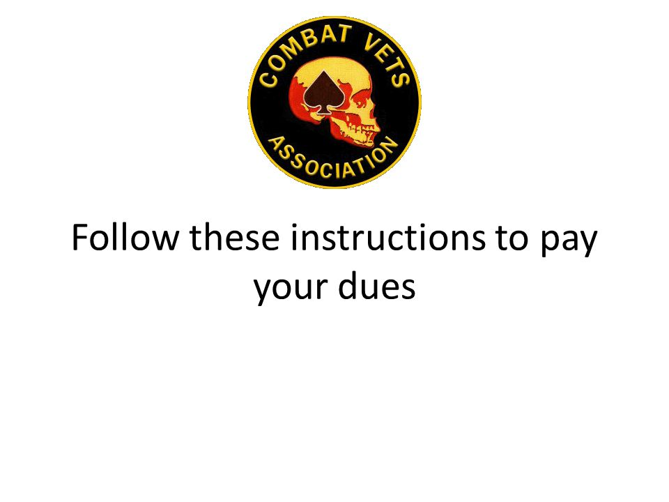 Follow these instructions to pay your dues