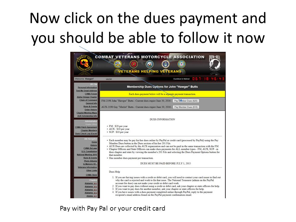 Now click on the dues payment and you should be able to follow it now Pay with Pay Pal or your credit card